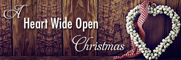 Heart Wide Open Christmas Day 7: Free to Give