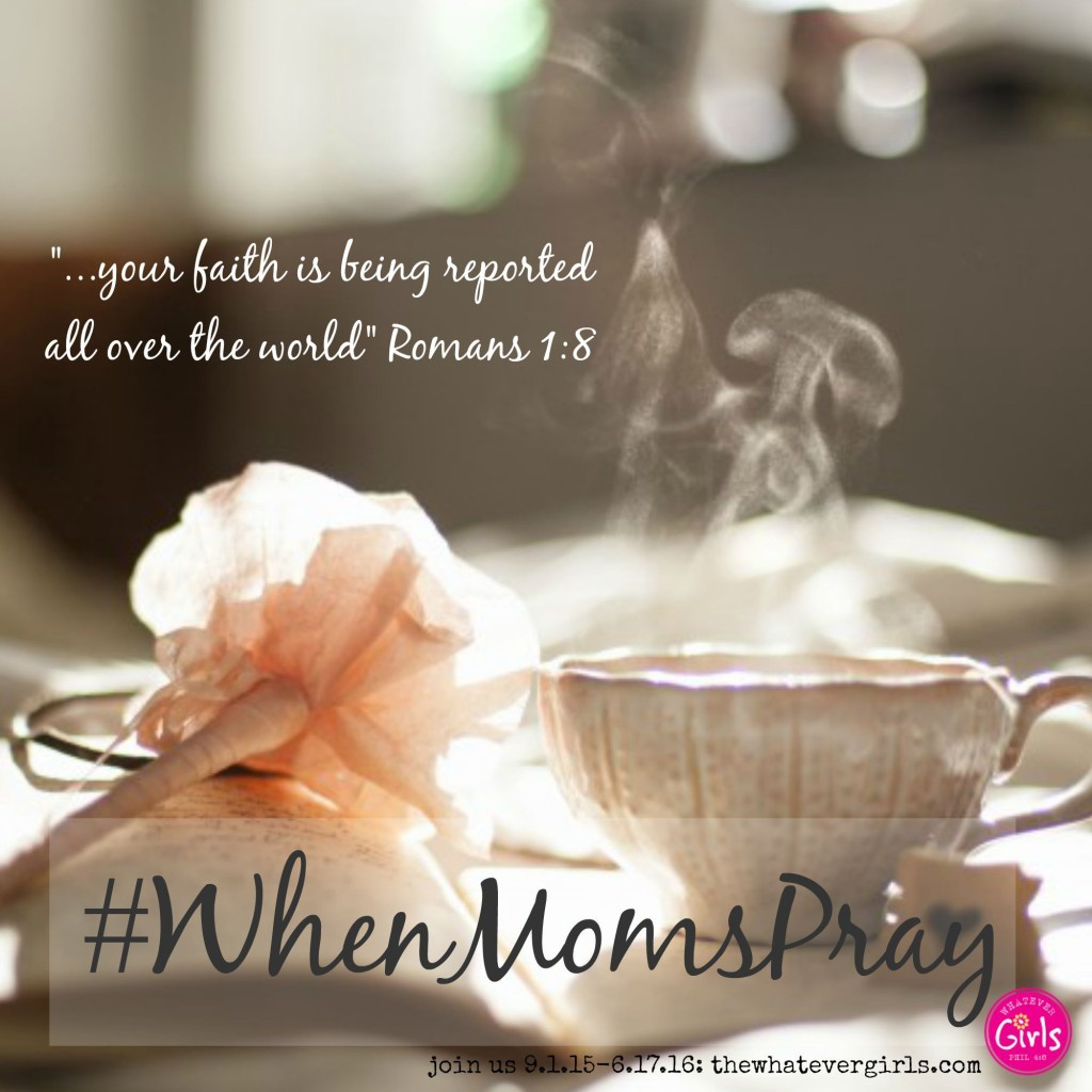 When Moms Pray: A Call to Moms to Pray for Their Daughters